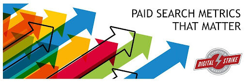 Paid Search Metrics That Matter – Demystifying PPC Campaigns